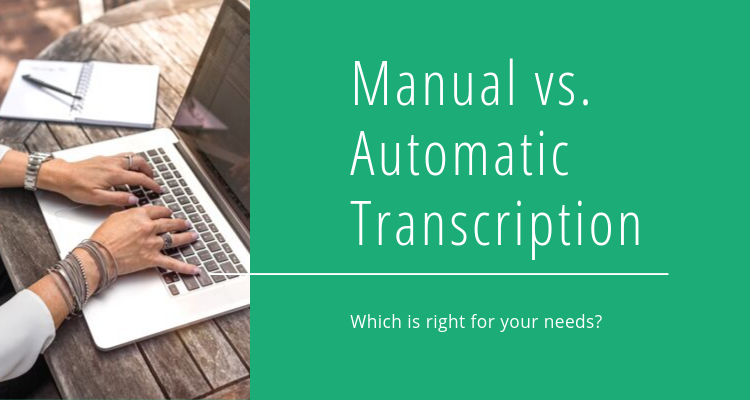 Manual vs. Automatic Transcription